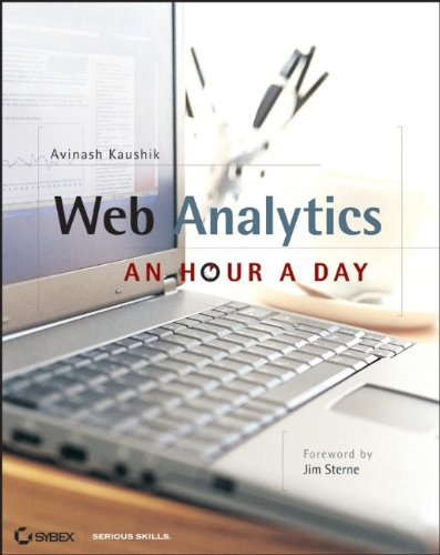 Web Analytics: An Hour a Day par Avinash Kaushik