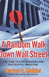 A Random Walk Down Wall Street: The Time-Tested Strategy for Successful Investing (Eighth Edition) by Burton G. Malkiel (2003-04-17)