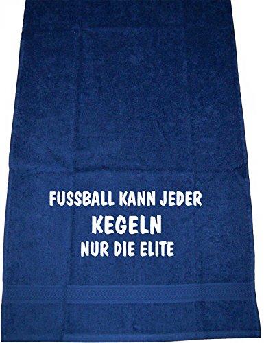 Fußball kann jeder, Kegeln nur die Elite; Handtuch Sport, dunkelblau