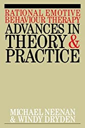 Rational Emotive Behaviour Therapy: Advances in Theory and Practice by Michael Neenan (2011-01-31)
