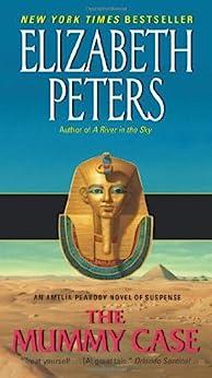 The Mummy Case (Amelia Peabody) von [Peters, Elizabeth]