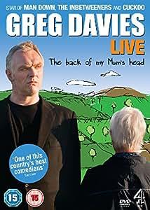 Greg Davies Live: The Back of My Mum's Head [DVD]