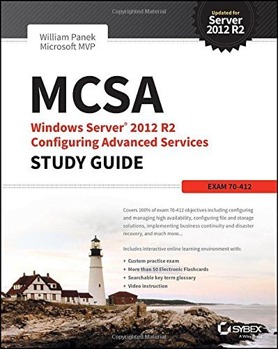 MCSA Windows Server 2012 R2 Administration Study Guide: Exam 70-411 by William Panek (2015-03-02)