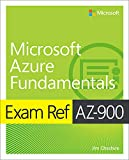 Exam Ref AZ-900 Microsoft Azure Fundamentals (English Edition)...