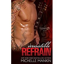 Irresistible Refrain: Rock Star Romance (Tempest Book 1) (English Edition)