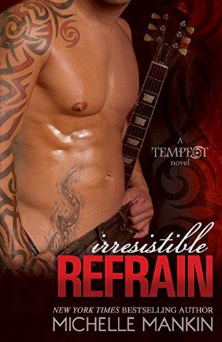 Und 1 Rock (Irresistible Refrain: Rock Star Romance (Tempest Book 1) (English Edition))