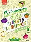 Le Calendrier 2020 des fruits et légumes de saison...