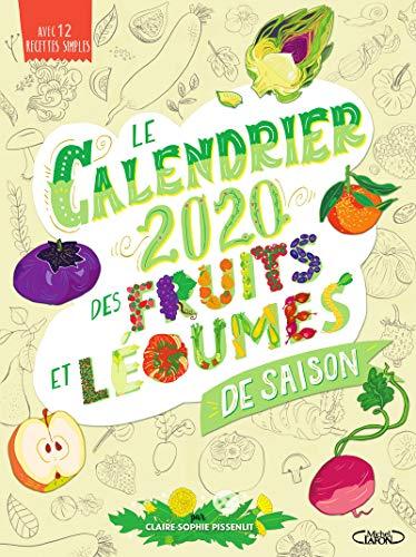 Le Calendrier 2020 des fruits et légumes de saison par Claire-sophie Pissenlit