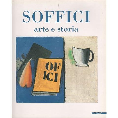 Ardengo Soffici. Arte e storia. Catalogo della mostra (Rignano sull'Arno, 1994)