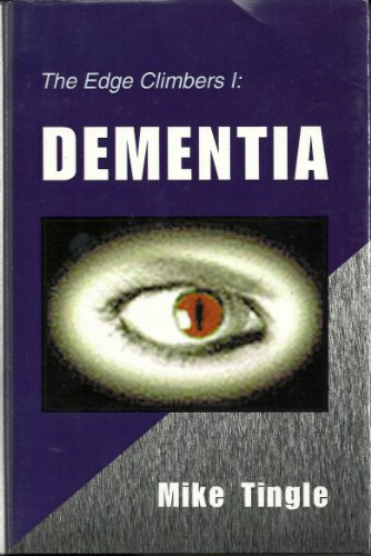 Dementia (THE EDGE CLIMBERS Book 1) (English Edition)