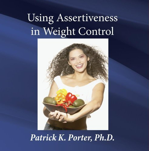 wl35-using-assertiveness-in-weight-control-by-phd-patrick-k-porter