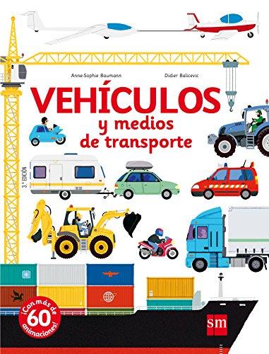 Vehículos y medios de transporte (Para aprender más sobre) por Anne-Sophie Baumann