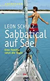 Sabbatical auf See: Eine Familie setzt die Segel - Leon Schulz