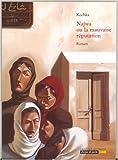 Najwa ou la mauvaise réputation : roman | Kochka (1964-....). Auteur