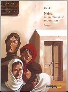 vignette de 'Najwa ou La mauvaise réputation (Kochka)'