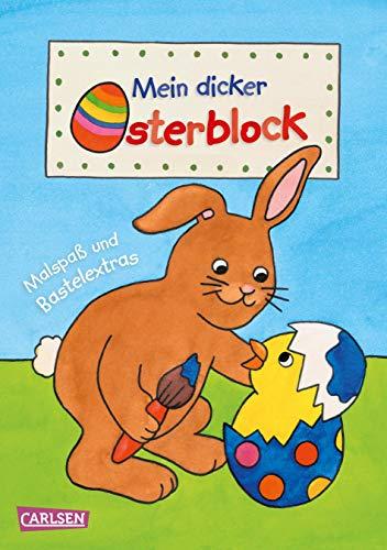 Mein dicker Osterblock: Malen und Basteln für Kinder ab 3 Jahren