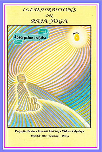 illustrations-on-raja-yoga-the-science-for-attaining-purity-peace-and-bliss-english-edition
