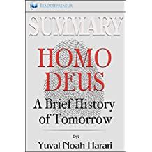 Summary: Homo Deus: A Brief History of Tomorrow (English Edition)