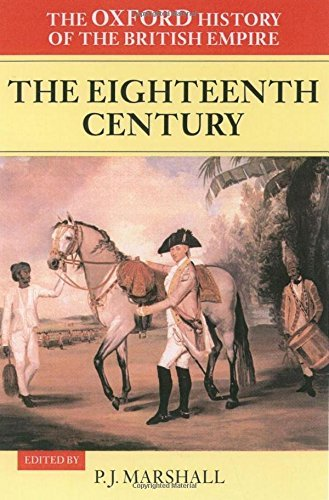 The Oxford History Of The British Empire: Volume II: The Eighteenth Century: Volume 2 (2002-01-17)