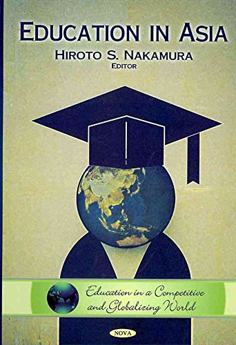 [Education in Asia] (By: Hiroto S. Nakamura) [published: September, 2010]