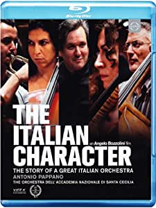 The Italian Character: The story of a great Italian Orchestra [Blu-ray]