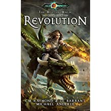 Revolution: Age Of Magic - A Kurtherian Gambit Series (The Rise of Magic Book 4) (English Edition)