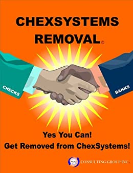 Get Removed From ChexSystems (ChexSystems Removal) (English Edition) di [AMG Consulting Group Inc.]