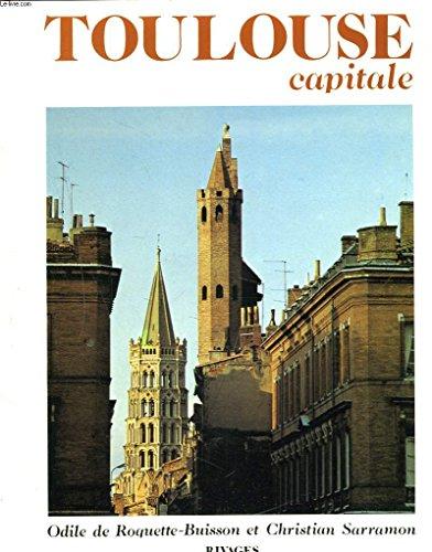 Toulouse, capitale