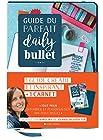 Guide du parfait Daily Bullet - 1 guide créatif et inspirant + 1 carnet
