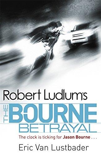 Robert Ludlum's The Bourne Betrayal (reissues)                 by Robert Ludlum