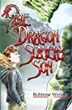Front cover for the book The Dragon Slayer's Son by Robinne Weiss