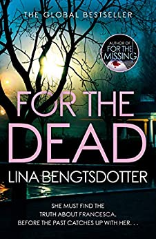 For the Dead (Detective Charlie Lager Book 2) (English Edition) van [Bengtsdotter, Lina]