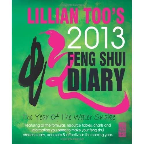 Lillian Too's 2013 Feng Shui Diary by Lillian too (2012-10-30)