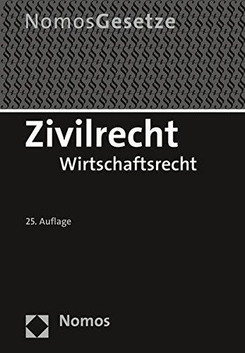 Zivilrecht: Wirtschaftsrecht - Rechtsstand: 15. August 2016
