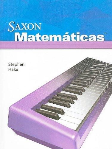 Saxon Math Intermediate 4 Spanish: Student Edition 2008