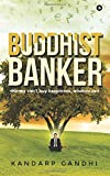 Buddhist Banker: Money Can't Buy Happiness, Wisdom Can