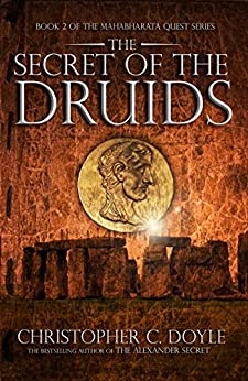 The Secret Of The Druids by [Doyle, Christopher C.]