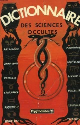 Dictionnaire des sciences occultes Suivi d'un Dictionnaire des songes (Collection Univers insolite) par Frédéric Boutet