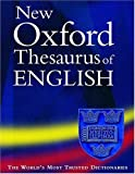 New Oxford Thesaurus of English by Maurice Waite (2000-08-31)