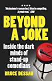 Beyond a Joke: Inside the Dark World of Stand-up Comedy
