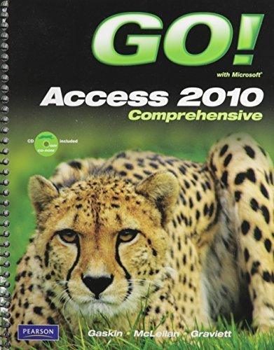 GO! with Microsoft Access 2010, Comprehensive with Student Videos 1st edition by Gaskin, Shelley, Graviett, Nancy (2011) Taschenbuch (Student 2010 Office Edition)
