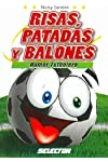 https://libros.plus/risas-patadas-y-balones-laughs-kicks-and-soccer-humor-futbolero-soccer-humor/