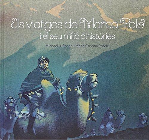 Els Viatges De Marco Polo I El Seu Milió D'Històries (SIMBOLET)