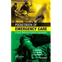 Pocketbook of Emergency Care: A Quick Reference Guide for Paramedics, 1e