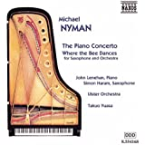 Nyman: Piano Concerto / Where The Bee Dances