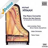 Nyman: Piano Concerto / Where The Bee Dances