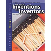 The A-Z Inventions and Inventors Book 4 M-P Macmillan Library (Az Inventions Inventors)