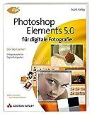 Photoshop Elements 5 für digitale Fotografie: Der Bestseller! (DPI Grafik) - Scott Kelby