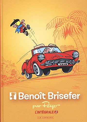 Intgrale Benot Brisefer - tome 2 - Intgrale Benot Brisefer 2