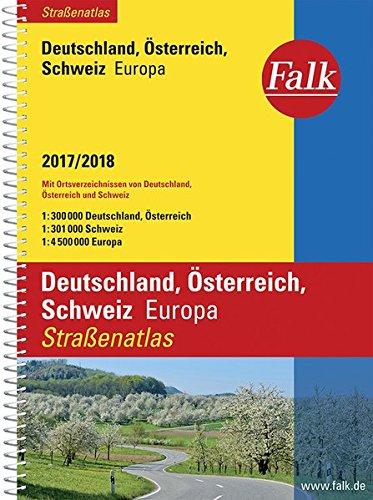 Preisvergleich Produktbild Falk Straßenatlas Deutschland, Österreich, Schweiz, Europa 2017/2018 1 : 300 000 (Falk Atlanten)